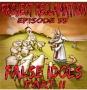 Artwork for Episode 56: False Idols Part2