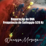 Artwork for Reparação de DNA | Frequência de Solfeggio 528 Hz