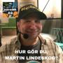 Artwork for # 4 Hur gör du, Martin Lindeskog?