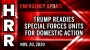 Artwork for Emergency Update - Nov. 20 - Trump readies special forces units for domestic action