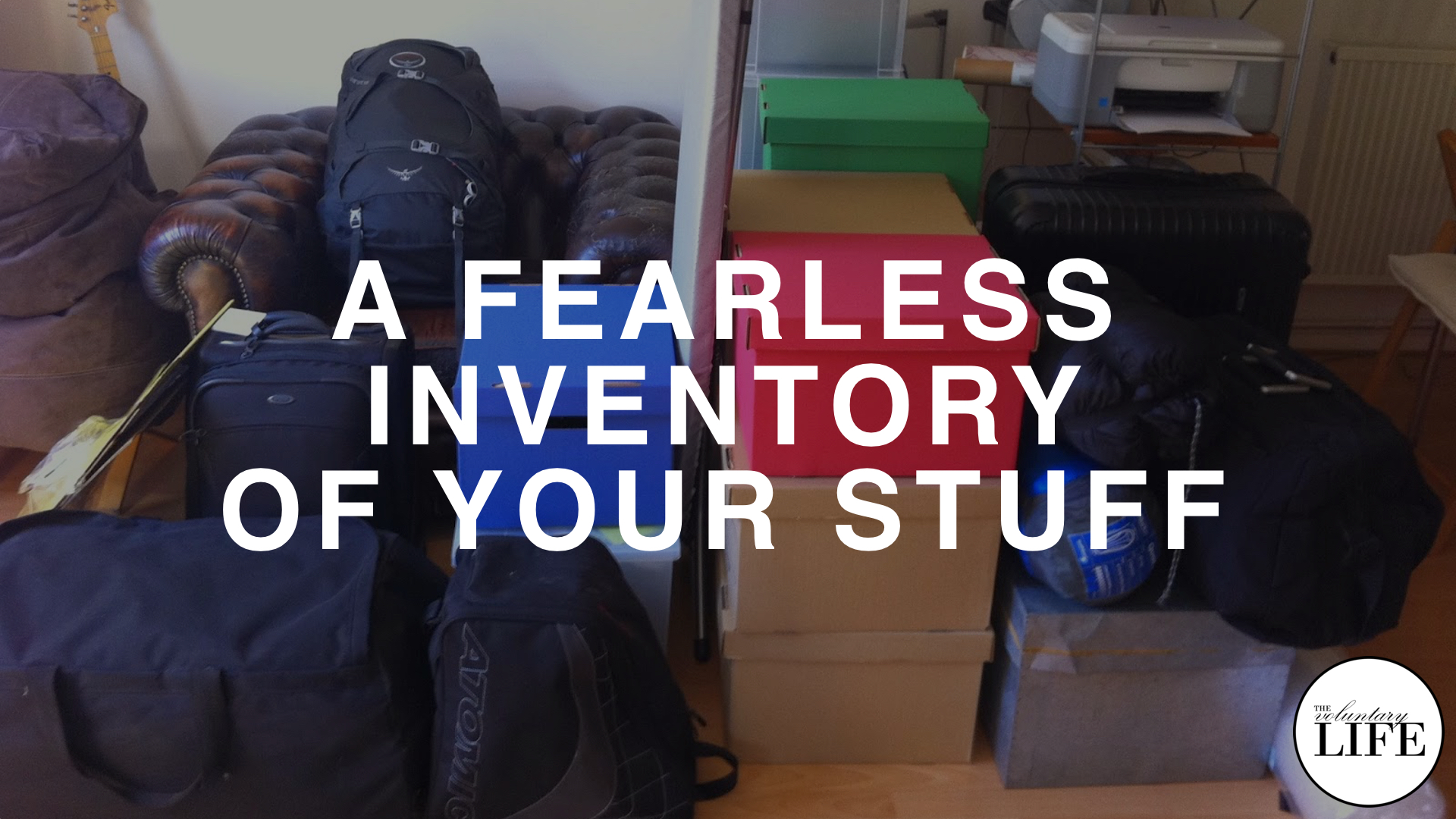 180 A Fearless Inventory Of Your Stuff