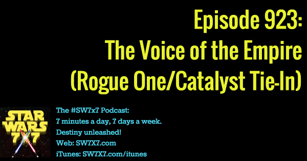 923: The Voice of the Empire (Rogue One/Catalyst Tie-In)