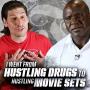 Artwork for Hustling Drugs to Hustling Movie Sets