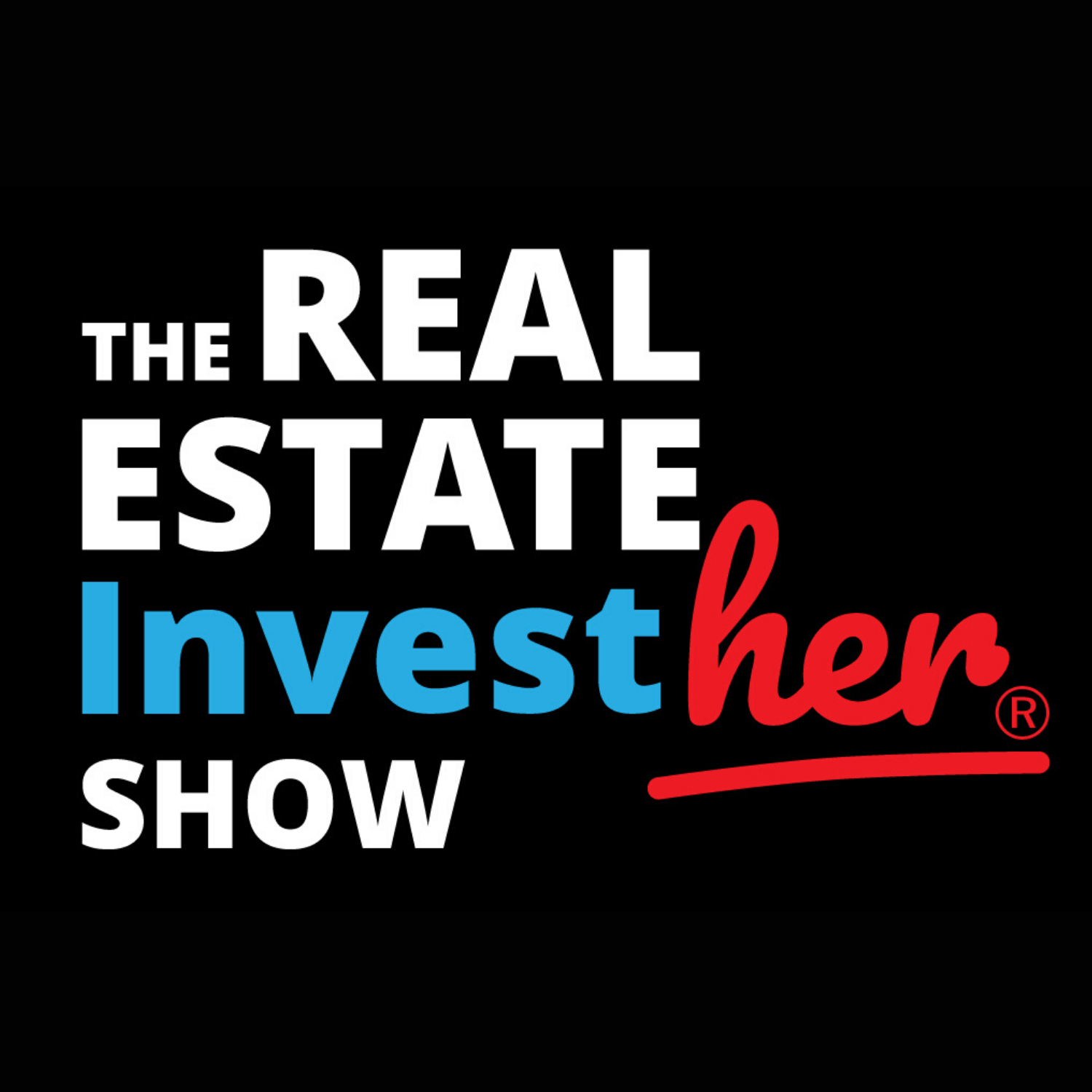 The Real Estate InvestHER Show with Elizabeth Faircloth and Andresa Guidelli show art