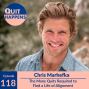 Artwork for Chris Marhefka: The Many Quits Required to Find a Life of Alignment