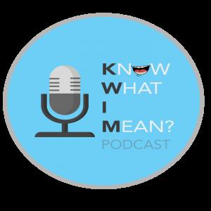 Kwim_Podcast
