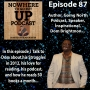 Artwork for #87  Author  Going North Podcast  Inspirational  Speaker  Dom Brightmon