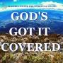 Artwork for 03-24-19 God's Got It Covered