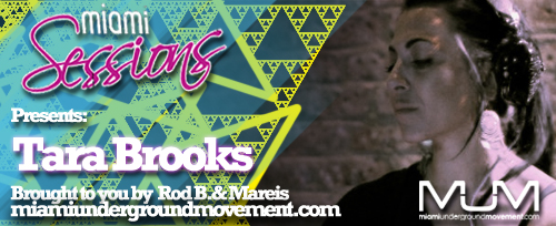 Miami Sessions with Rod B. presents Tara Brooks - MUM Episode 216
