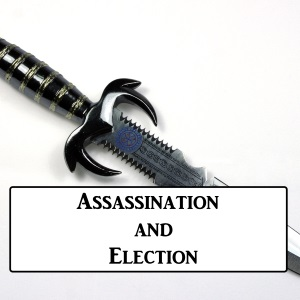 2-12: Assassination And Election