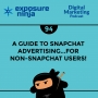 Artwork for #94: A Guide to Snapchat Advertising… for Non-Snapchat Users!