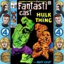Artwork for Episode 128: Fantastic Four #112 - Battle Of The Behemoths