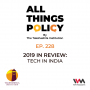Artwork for Ep. 228: 2019 in Review: Tech in India