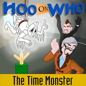 Episode 110 - The Time Monster