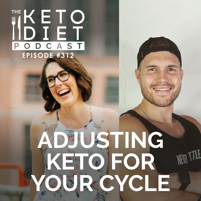 #312: Adjusting Keto for Your Cycle