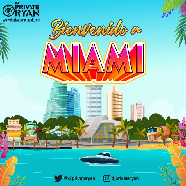 Private Ryan Presents Bienvenido A Miami 2019 (The Caribbean Melting Pot)