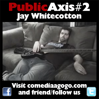 Public Axis #2: Jay Whitecotton