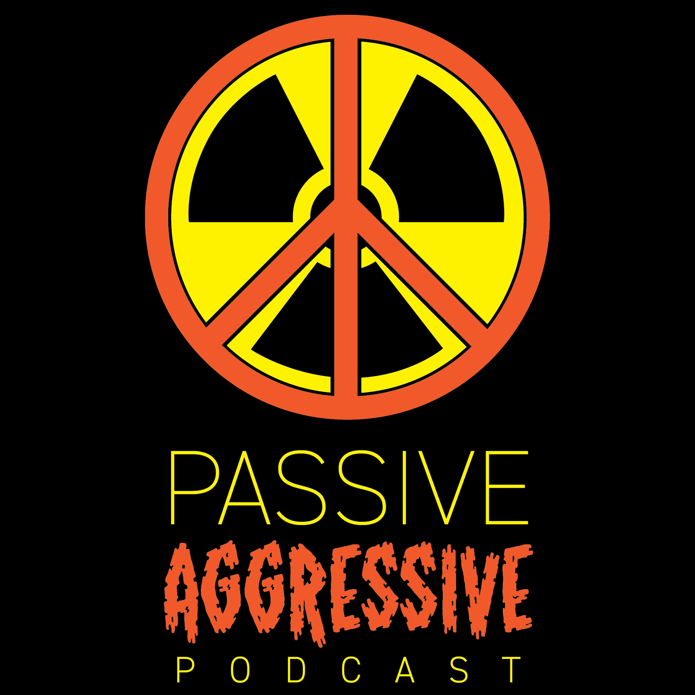 Passive Aggressive Podcast with Dan & Mat logo