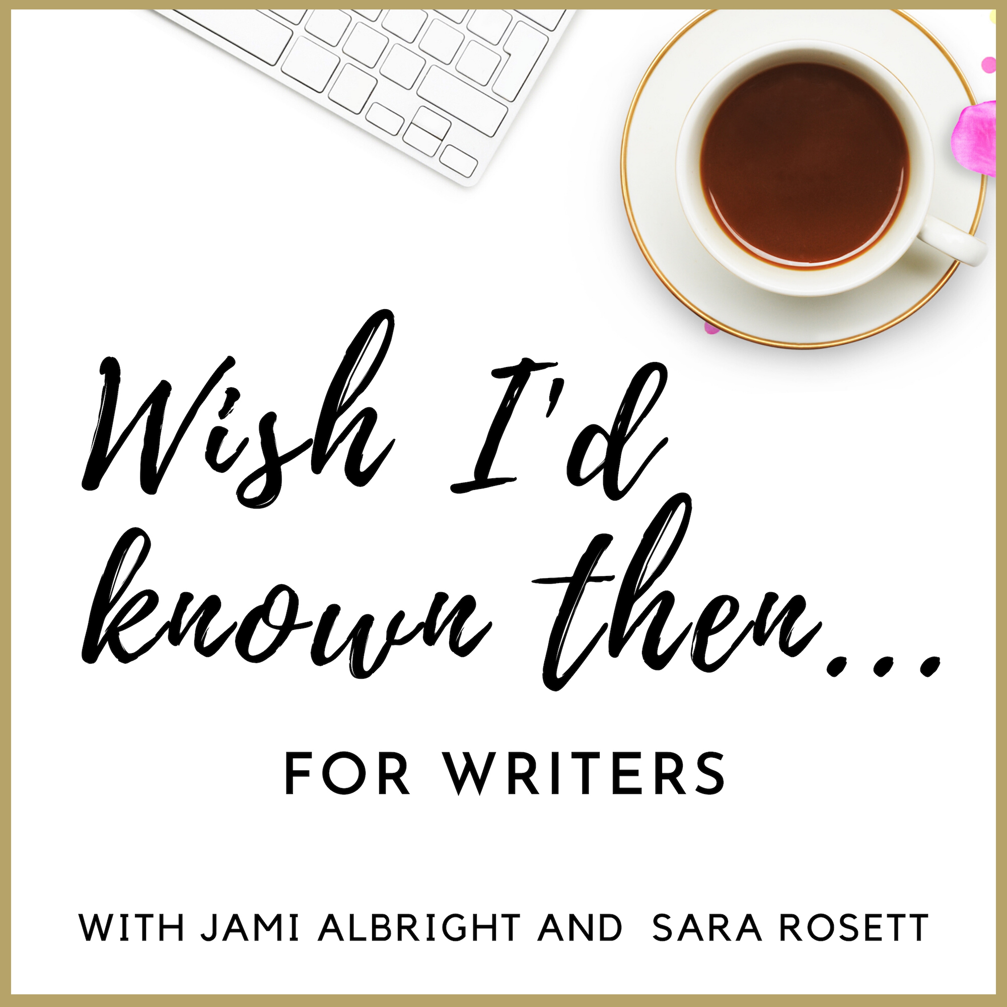 Wish I'd Known Then . . . For Writers show art