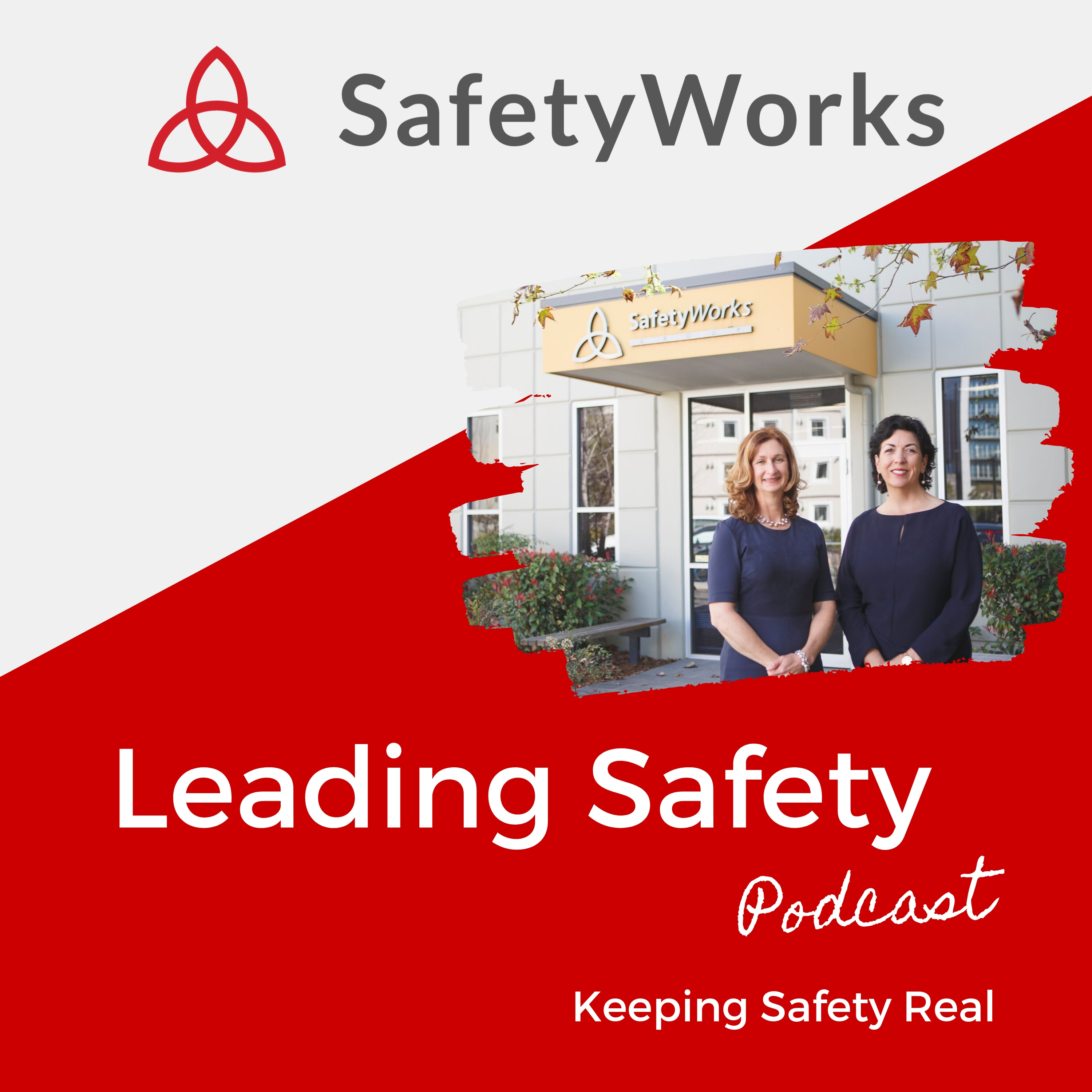 Leading Safety - Keeping Safety Real show art