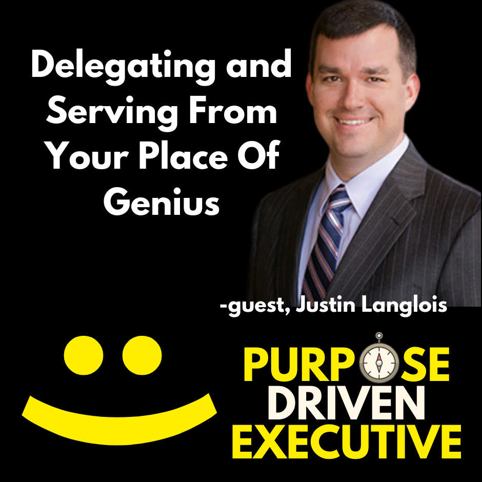 Serving From Authentic Genius with Justin Langlois