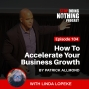 Artwork for SDN104: How To Accelerate Your Business Growth  with Linda Lopeke