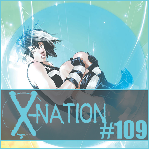 Cultural Wormhole Presents: X-Nation Episode 109