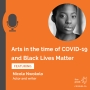 Artwork for Arts in the time of COVID-19 and Black Lives Matter