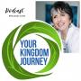 Artwork for Your Kingdom Journey Episode 1 - Your Journey Begins Here