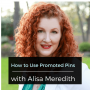 Artwork for Ep 81: How to Use Promoted Pins with Alisa Meredith