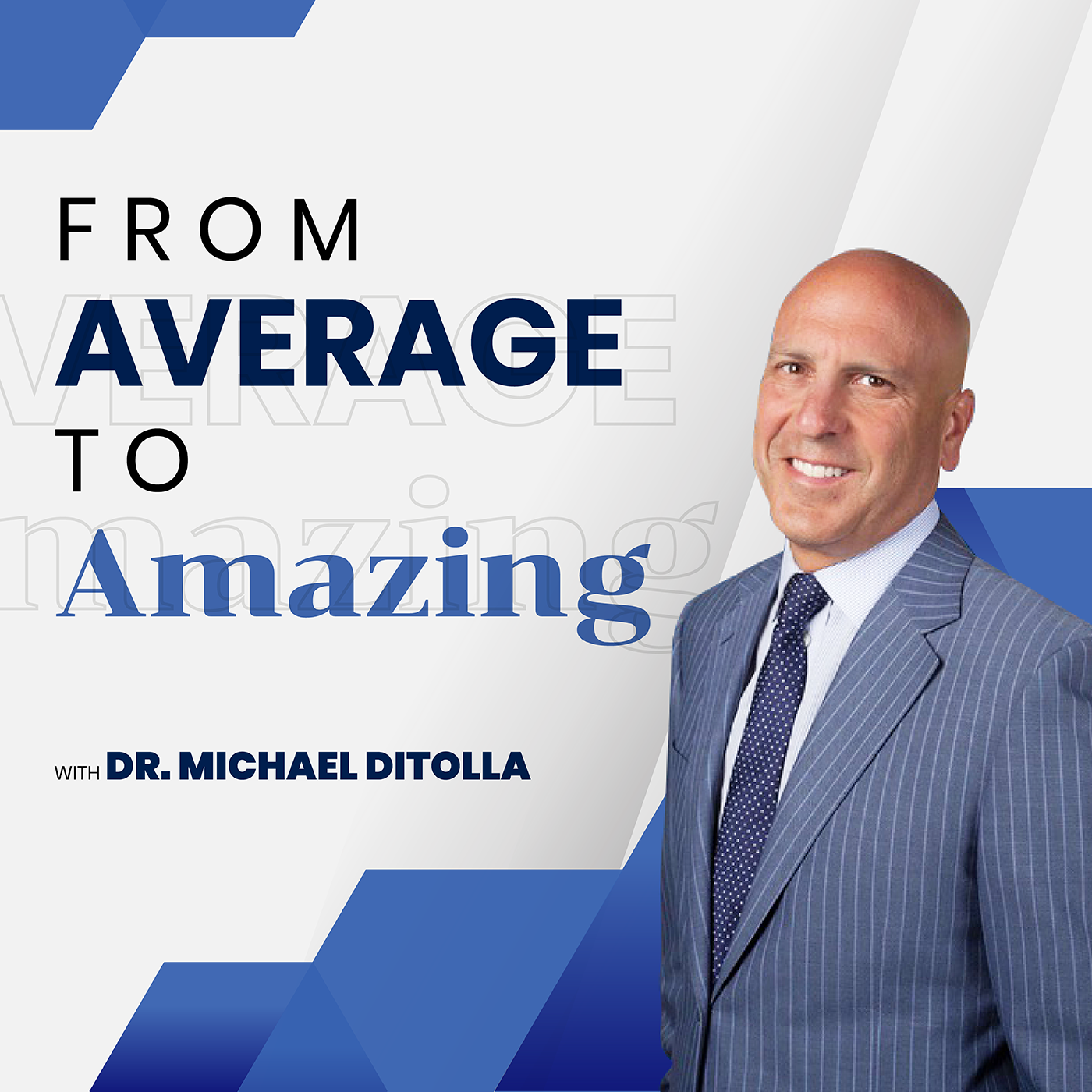 Artwork for From Average to Amazing with Dr. Michael DiTolla