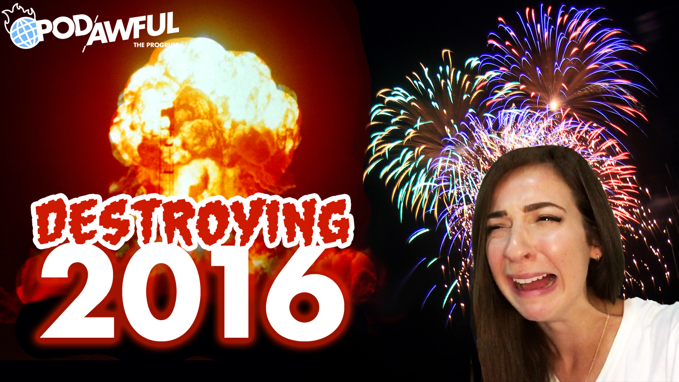 DESTROYING 2016