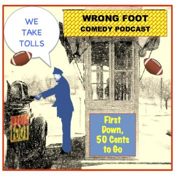 EP067--We Take Tolls:First Down, Fifty Cents to Go