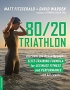 Artwork for 144 - 80-20 Triathlon with Matt Fitzgerald