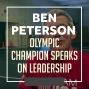 Artwork for Olympic Champion Ben Peterson breaking down leadership - WWR62