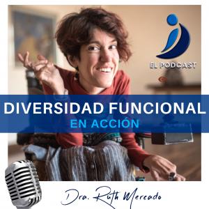 Diversidad Funcional en Acción  Podcast