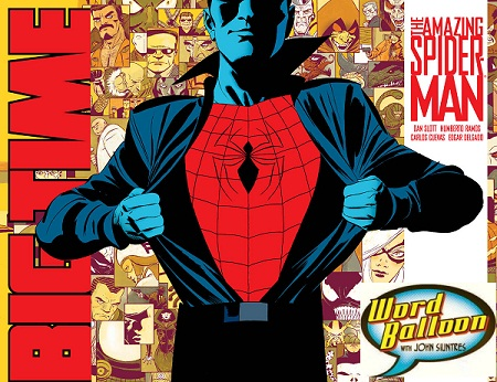 ep 317 Dan Slott Spider Man Hits The Big Time
