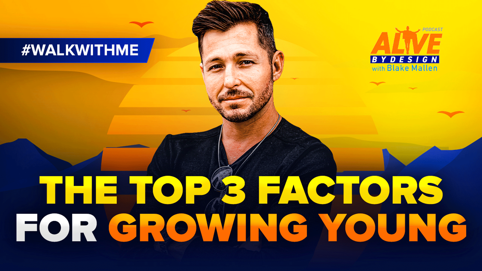 96: The Top 3 Factors for Growing YOUNG | #walkwithme show art