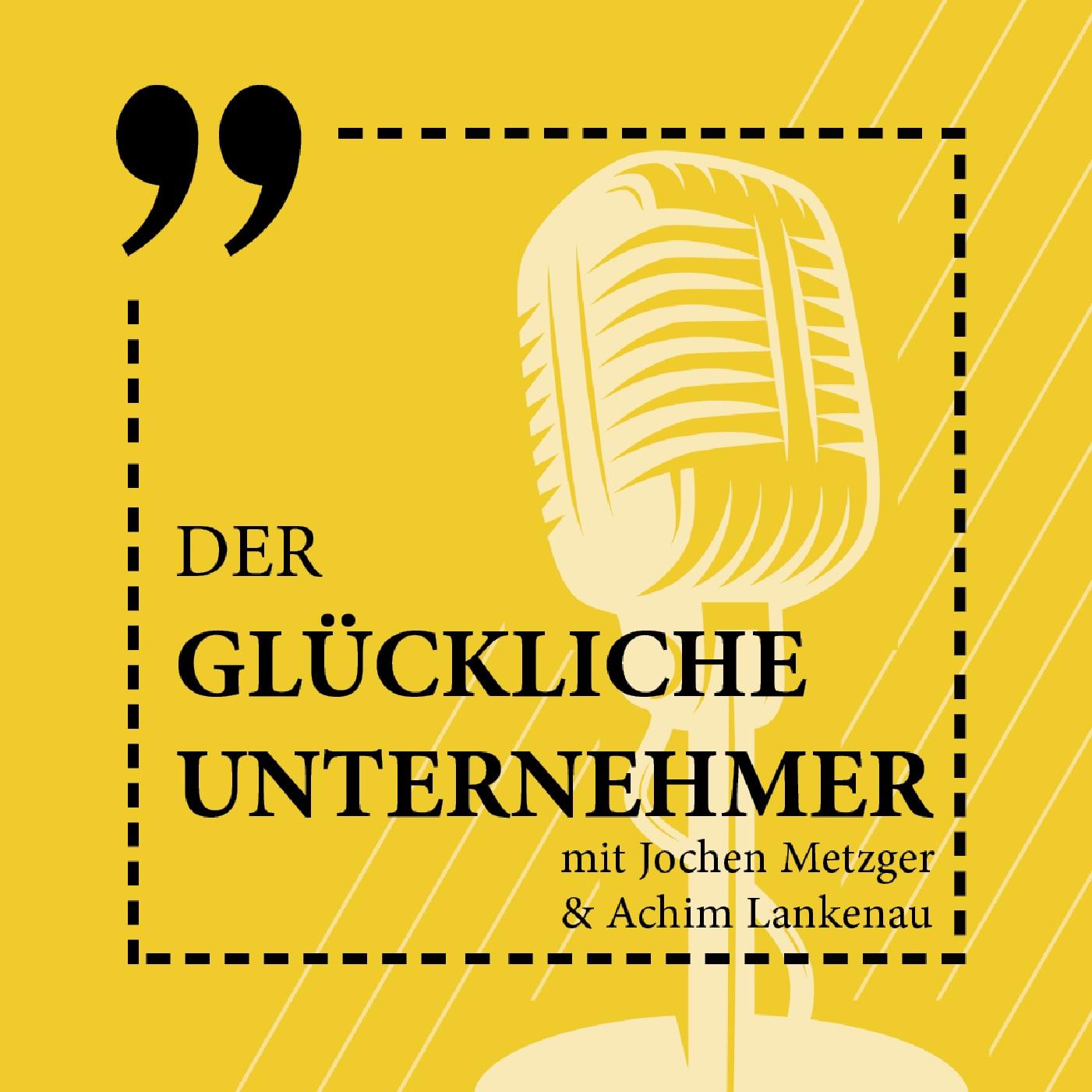Der Glückliche Unternehmer Podcast show art