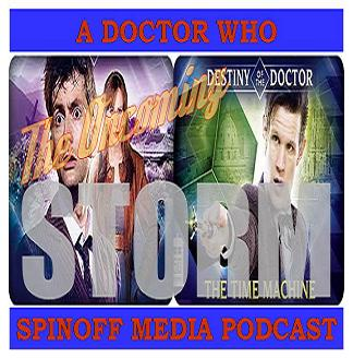 The Oncoming Storm Ep 82: Destiny of the Doctor 10 & 11 - Doctor Who and the Giant Disgusting Things
