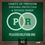 Artwork for Peace Revolution episode 090: Habits of Freedom / Personal Protection & Defense Primer