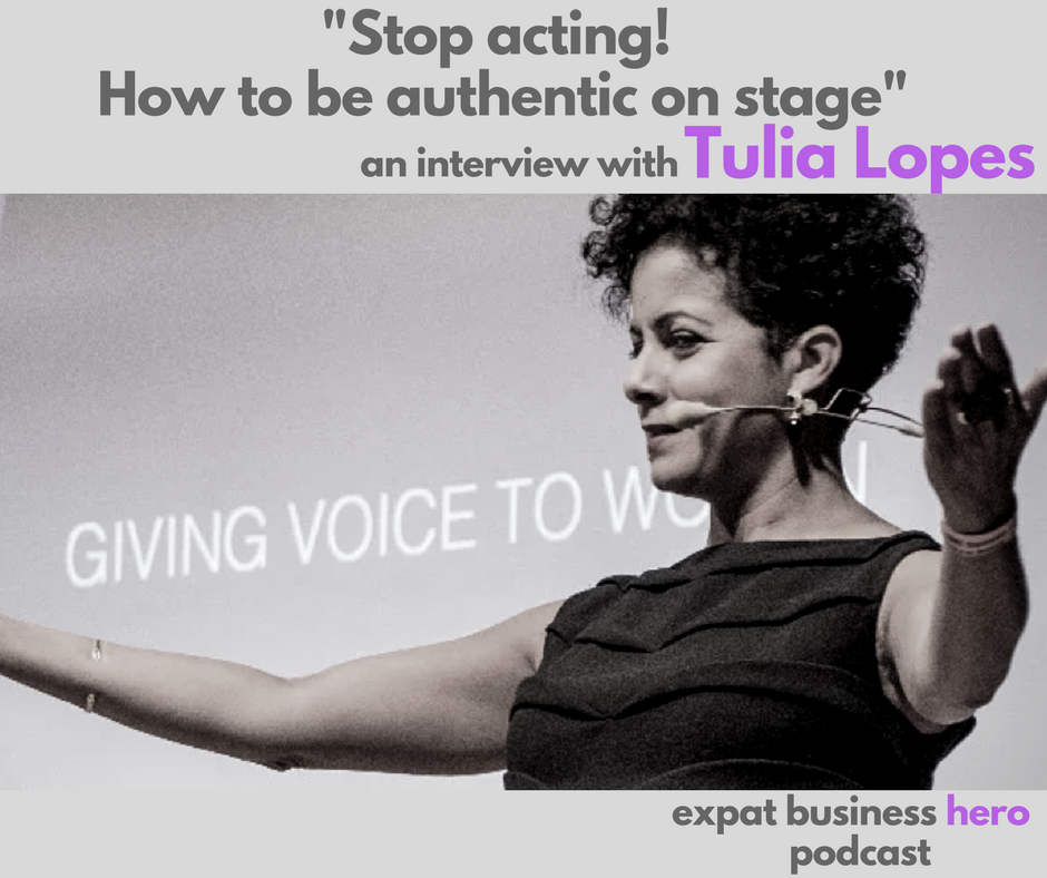 Tulia Lopes - The Expat Business Hero Podcas