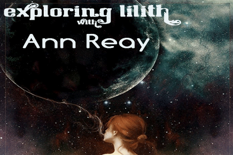 Exploring Lilith with Ann Reay