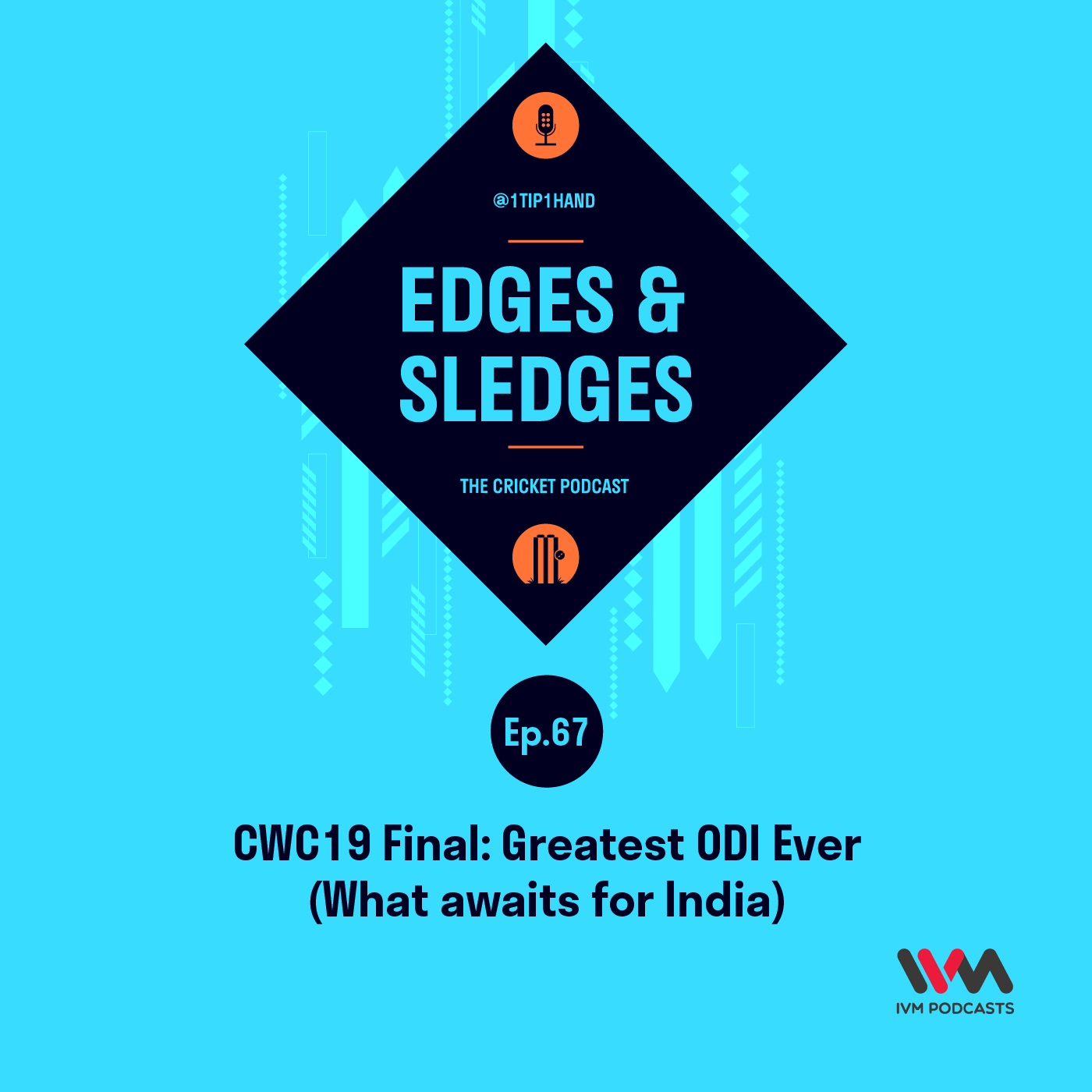 Ep. 67: CWC19 Final: Greatest ODI Ever (What awaits for India)