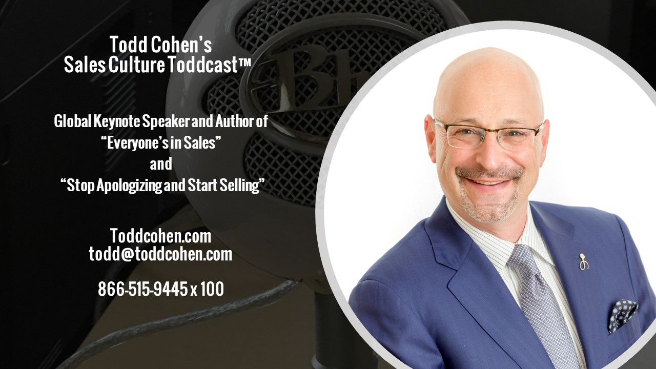 Todd Cohen's Tuesday Toddcast!  with Todd Cohen, CSP  Keynote Speaker and Author of