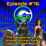 Artwork for Ep #76: The Mandalorian ch 5, the Wonder Woman 1984 trailer, and Crisis on Infinite Earths begins!