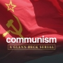 Artwork for Show 1765 Early Version-Truth About Communism and Socialism  A Glenn Beck Serial