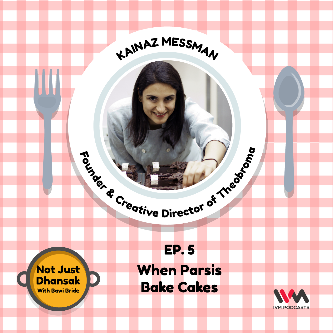 Ep. 05: When Parsis Bake Cakes