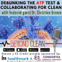 Artwork for Dr. Christine Greene:  Debunking the ATP Test and Collaborating for Clean