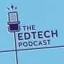 Artwork for #58 - Edtech Trends at Bett 2017 (2/3)